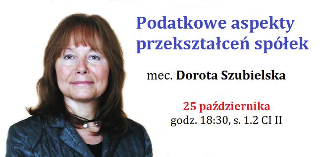 Mec. Dorota Szubielska o podatkowych aspektach przekształceń spółek